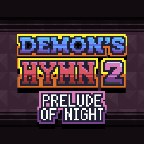 Demon's Hymn 2: Prelude of Night